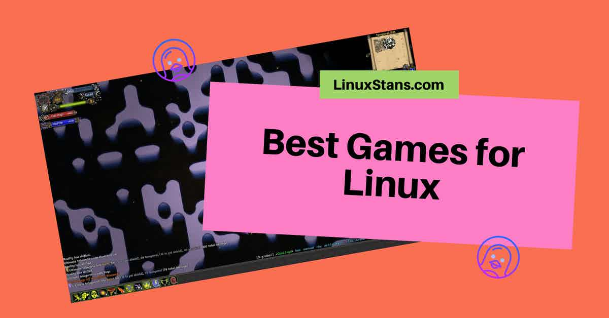 Best Games for Linux